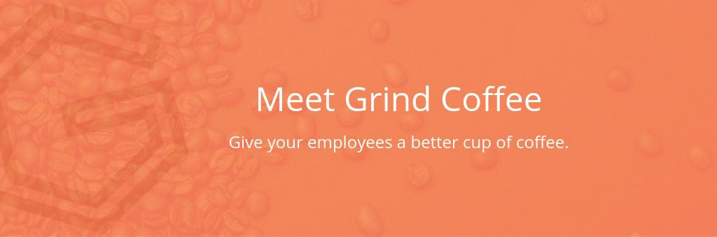 Meet Grind Coffee